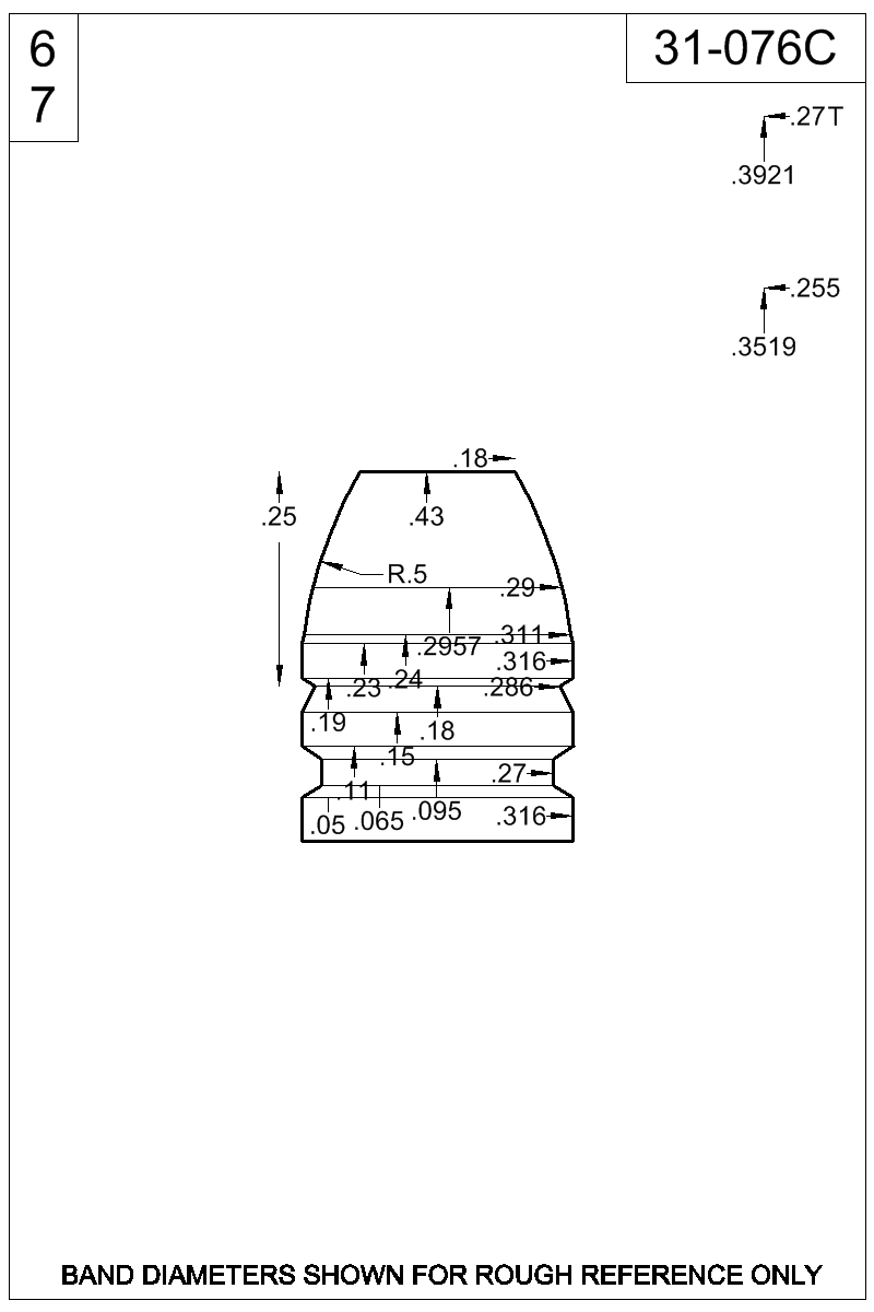 Dimensioned view of bullet 31-076C.
