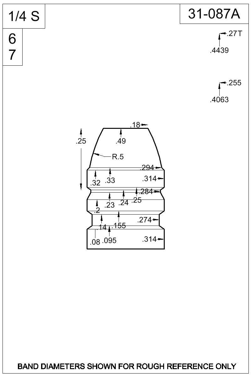 Dimensioned view of bullet 31-087A.