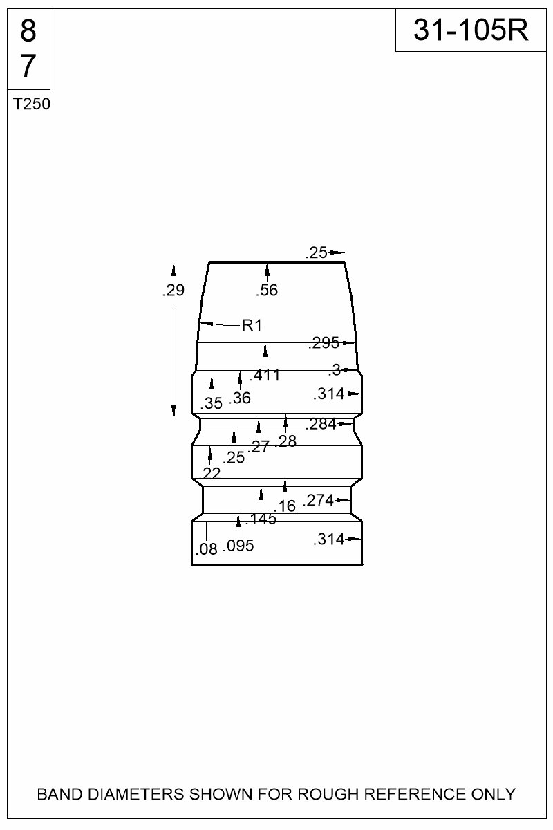 Dimensioned view of bullet 31-105R.