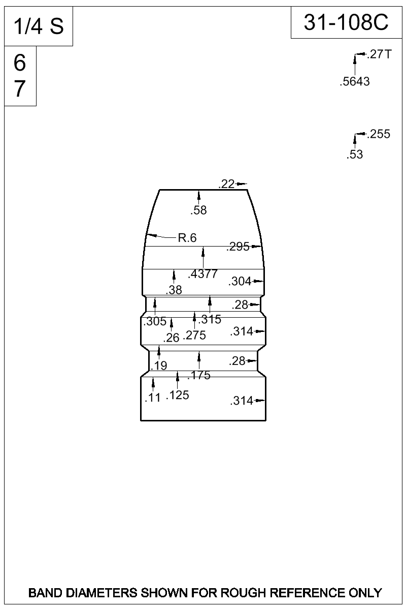 Dimensioned view of bullet 31-108C.