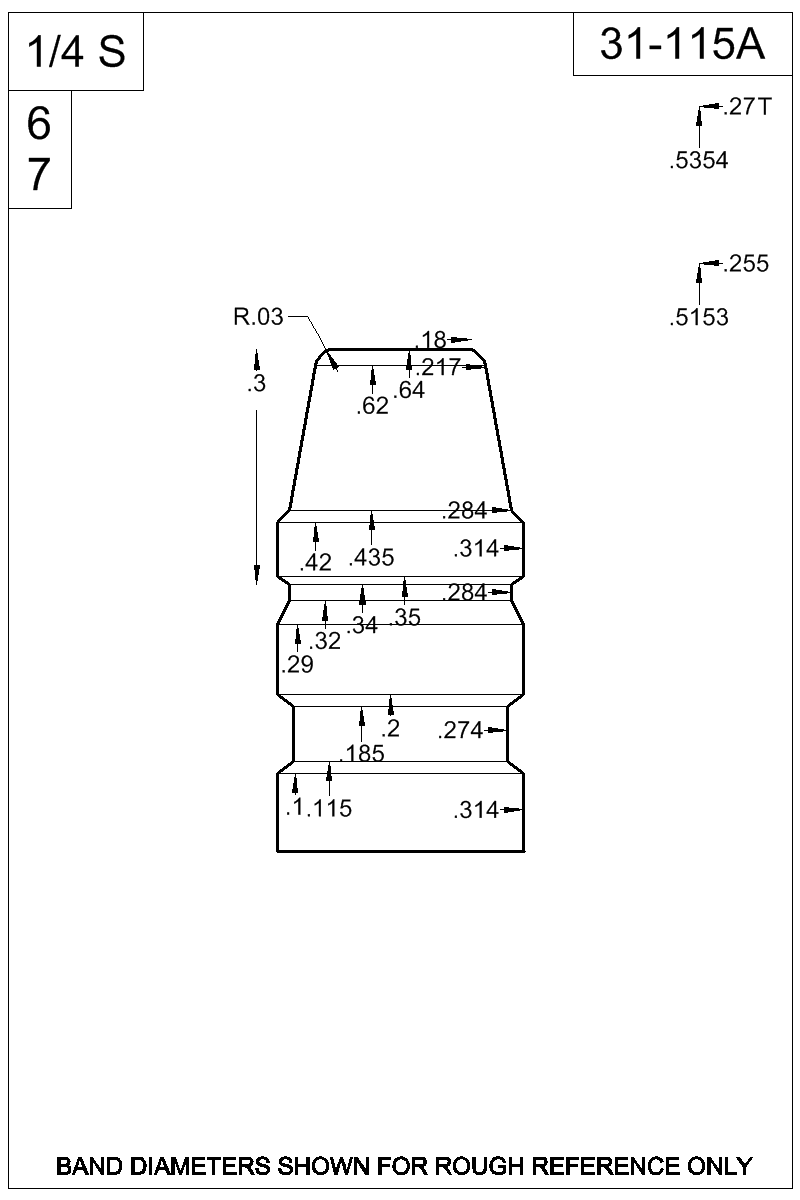 Dimensioned view of bullet 31-115A.