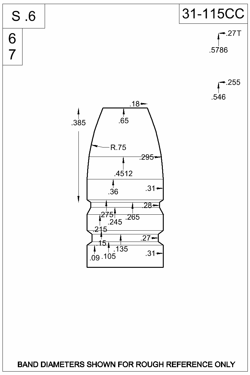 Dimensioned view of bullet 31-115CC.
