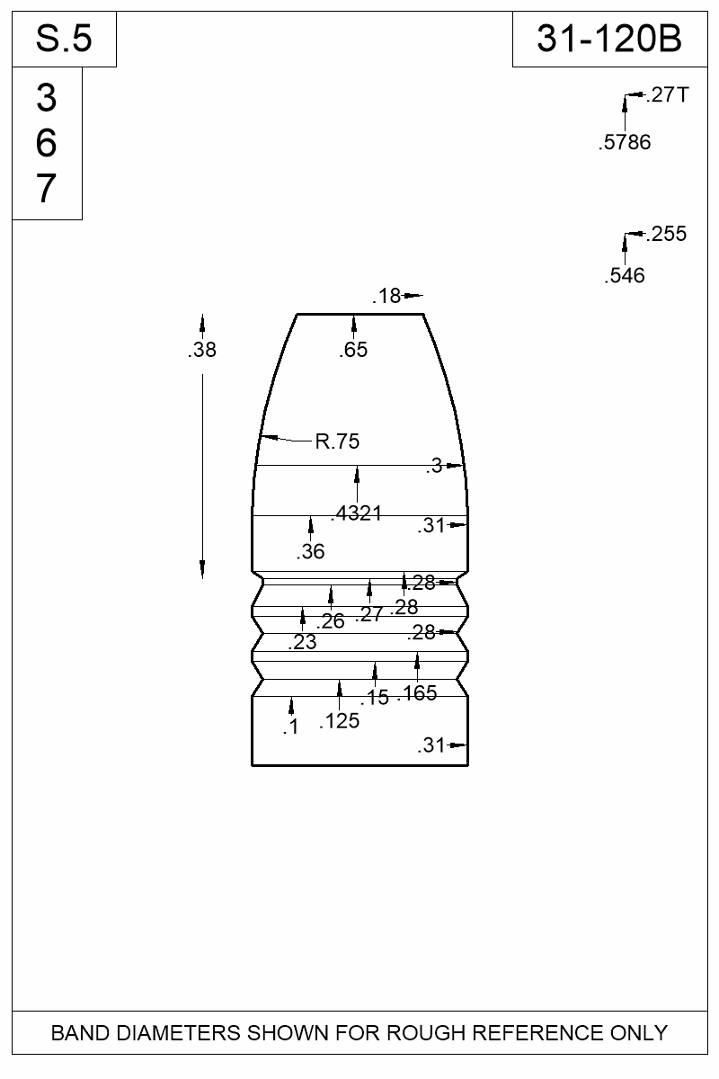 Dimensioned view of bullet 31-120B.