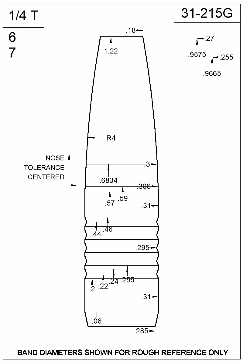 Dimensioned view of bullet 31-215G.