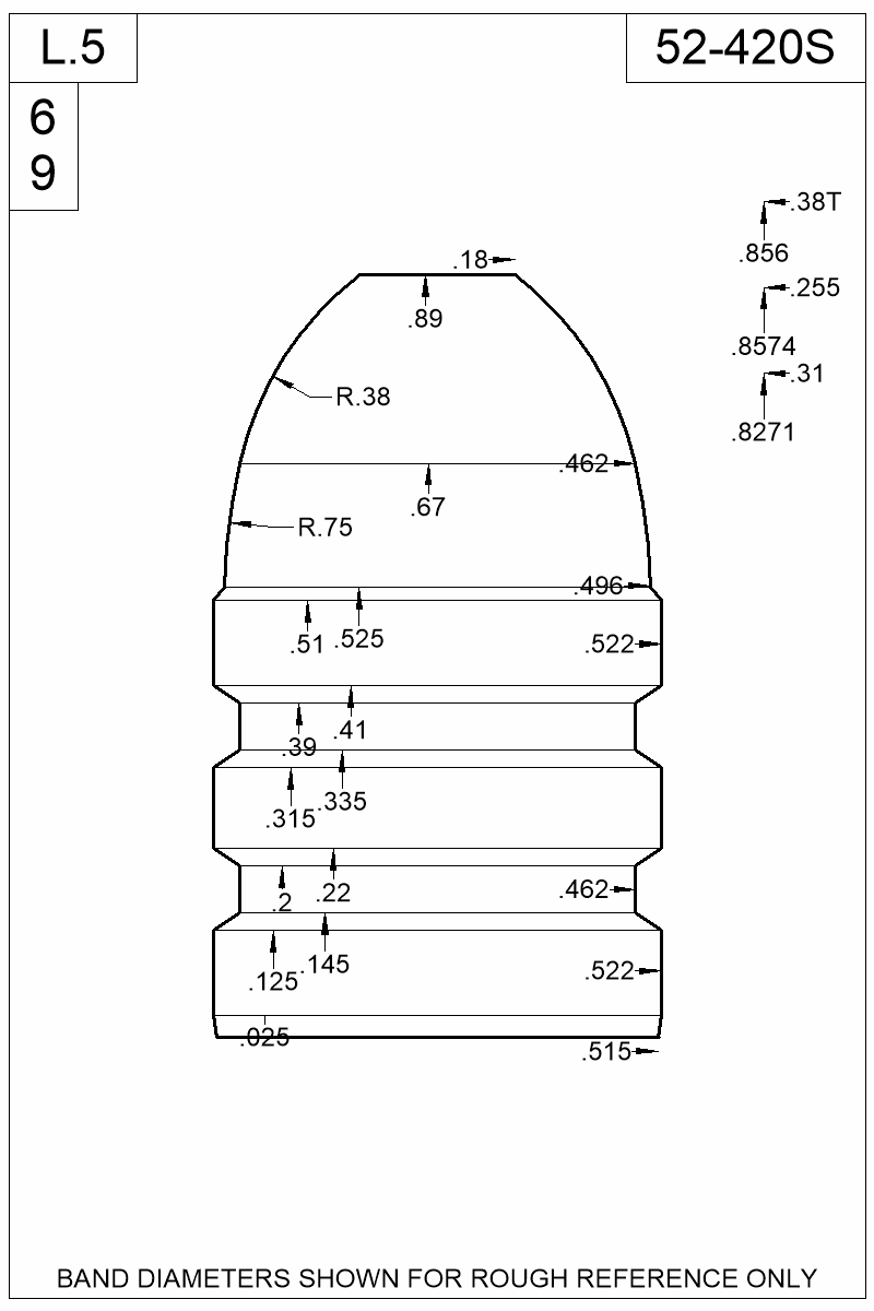 Dimensioned view of bullet 52-420S.