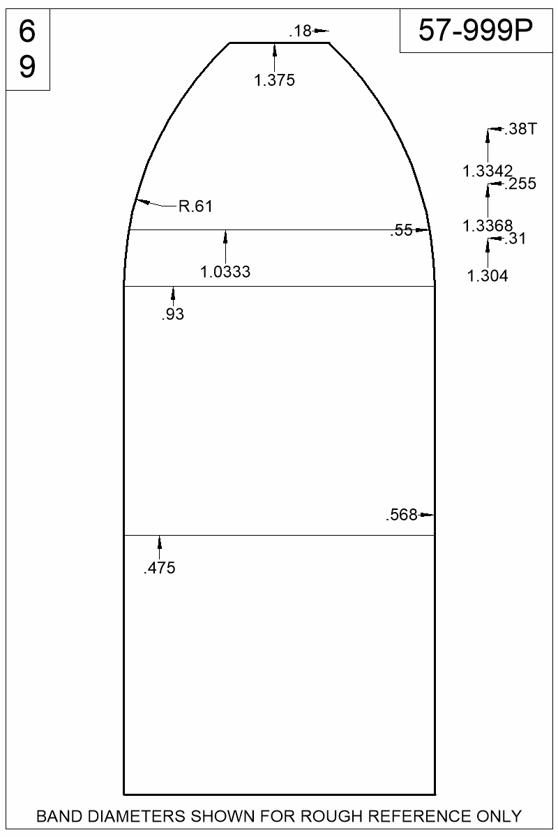 Dimensioned view of bullet 57-999P.