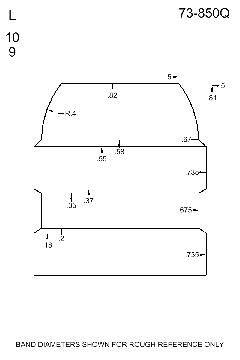 Dimensioned view of bullet 73-850Q.
