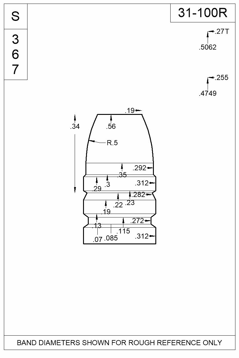 Dimensioned view of bullet 31-100R.