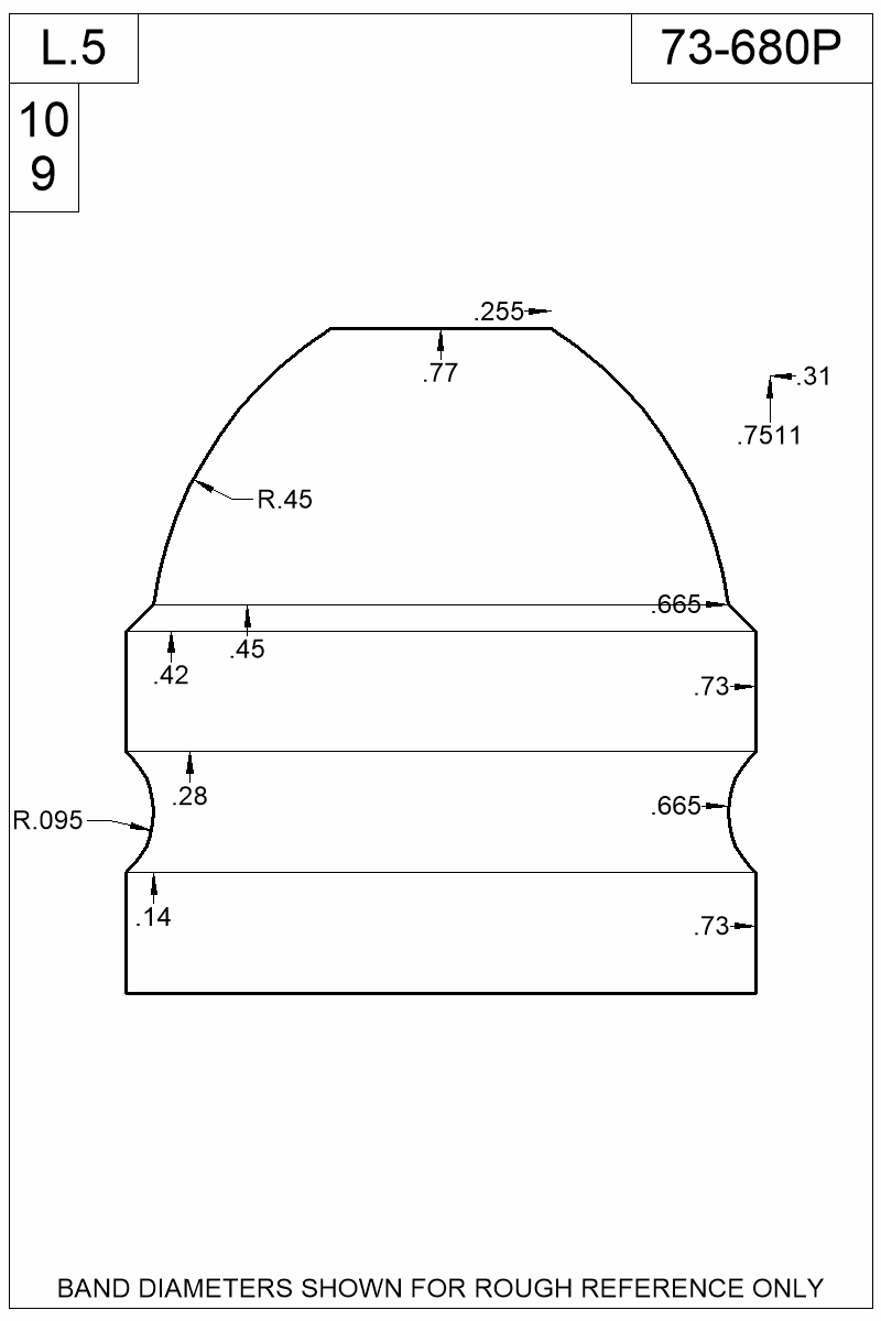 Dimensioned view of bullet 73-680P.